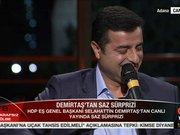 Selahattin Demirtaş canlı yayında saz çaldı, türkü söyledi