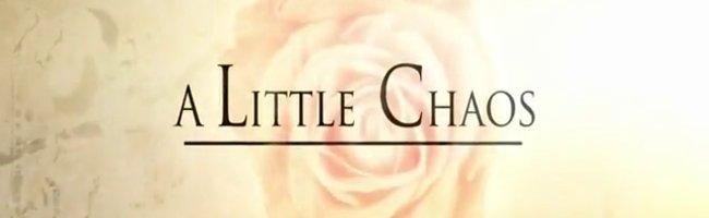 Küçük Karmaşa / A Little Chaos