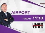 Airport - 14 Haziran Pazar 11.10