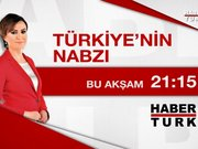 Türkiyenin Nabzı 29 Haziran Pazartesi 21.15