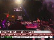 Dünya Hip hop dinliyor!