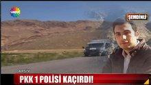 /video/haber/izle/pkk-1-polisi-kacirdi/145537