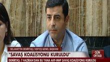 """Demirtaş:""""Savaş koalisyonu kuruldu"""""""