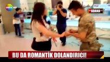 Bu da romantik dolandırıcı!