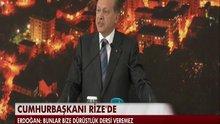 Cumhurbaşkanı Erdoğan, Rize'de konuştu