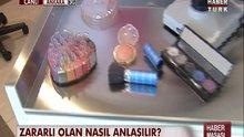 Kozmetikteki tehlike!