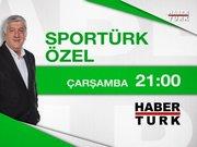 Sportürk Özel- 26 Ağustos Çarşamba 21:00