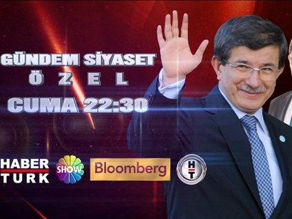 Gündem Siyaset Özel Cuma saat 22.30'da Habertürk TV'de