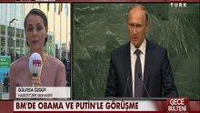 BM'de Obama ve Putinle görüşme