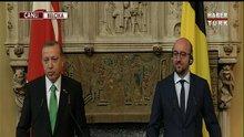 Cumhurbaşkanı Erdoğan Belçika'da Rusya'ya yanıt verdi