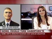 Nobel ödüllü Türk ilk kez Habertürk TV'de konuştu