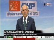 Kılıçdaroğlu Ankara'daki saldırıyı değerlendirdi