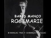Barış Manço'nun bilinmeyen şarkısı Rosemarie ortaya çıktı