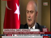 Sinirlioğlu CNN'e konuştu