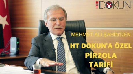 Mehmet Ali Şahin'den HT Dokun'a özel pirzola tarifi