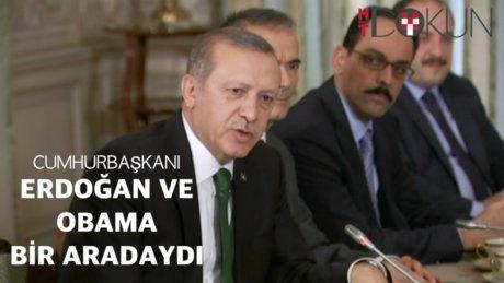 Erdoğan ve Obama bir araya geldi