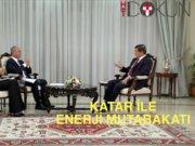 Erdoğan Katar'da: İmzalanan 15 maddede enerj mutabakatı da var