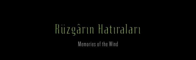 Rüzgarın Hatıraları