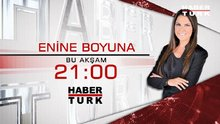Enine Boyuna 10 ARALIK PERŞEMBE saat 21.00'de Habertürk TV'de