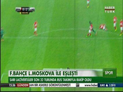 Fenerbahçe Lokomotiv Moskova ile eşleşti