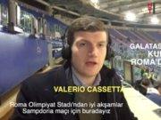 Galatasaray - Lazio kurasını İtalyan spiker Roma Olimpiyat Stadı'ndan HT Dokun için yorumladı