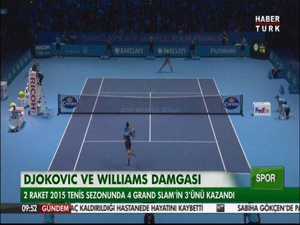 Djokovic ve williams damgasını vurdu