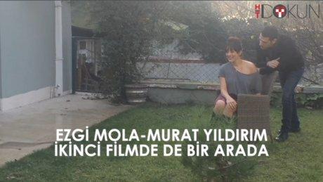 Ezgi Mola iie Murat Yıldırım yeniden bir arada