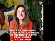 Hande Kazanova haftalık burç yorumu 28 Aralık