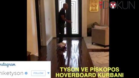 Mike Tyson ve bir piskoposun ortak yanı: İkisi de birer Hoverboard kurbanı
