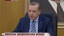 Cumhurbaşkanı Erdoğan S.Arabistan'dan döndü