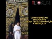 Kabe Erdoğan ve Türk delegasyonuna açıldı