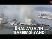 Ünal Aysal'ın teknesi Muğla'da yandı