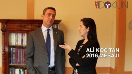 EKO Ali Koç'tan yeni yıl mesajı