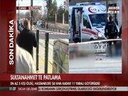 Sultanahmet Meydanı'nda patlama meydana geldi!