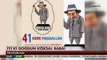 /video/haberturk/izle/iyi-ki-dogdun-koksal-baba/164720