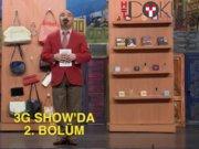 3G Show'da 2. Bölüm