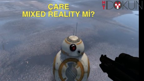 Çare 'Mixed Reality' mi?