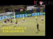 Jeremy Bokila Eskişehir'de