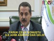 Faruk Çelik konuştu, ilk adım Ankara'dan geldi