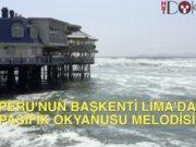 Peru'nun başkenti Lima'da pasifik okyanusu melodisi