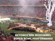 Beyonce'nin Super Bowl performansı