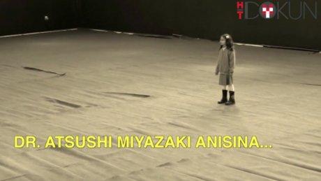 Dr. Atsushi Miyazaki anısına...
