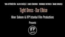 /video/sinema/izle/dar-elbise-fragman/167743