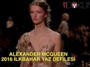 Alexander McQueen 2016 ilkbahar yaz defilesi