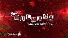 /video/tv/izle/super-bulmaca-sevgililer-gunu-ozel/168183
