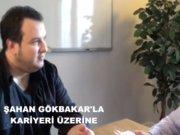 Şahan Gökbakar Röportajı