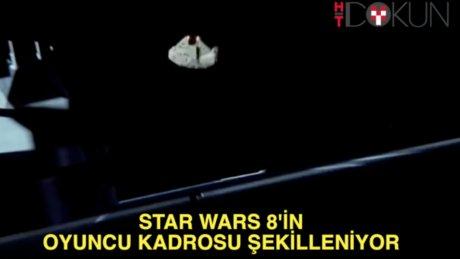 Star Wars 8'in oyuncu kadrosu netleşiyor