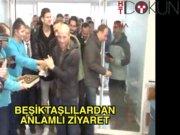 Beşiktaşlılardan anlamlı ziyaret