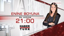 Enine Boyuna  saat 21.00'de Habertürk TV'de