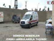 İdil'de dördüz bebeklerin imdadına zırhlı ambulans yetişti
